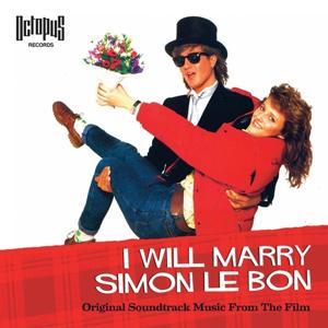 I Will Marry Simon Le Bon