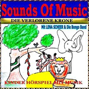 Die verlorende Krone (Lena Sheer, Die Bongo Band)