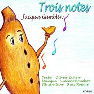 Trois notes