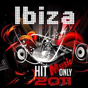 Ibiza Hit Music Only 2011