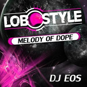 Melody of Dope