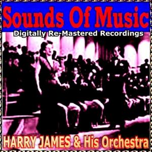 Sounds of Music pres. Harry James & His Orchestra