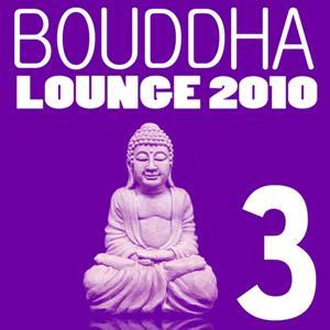 Bouddha Lounge, Vol. 3 (Version 2010)