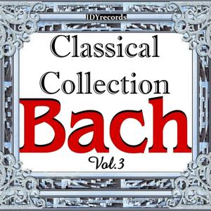 BACH: Classical Collection Vol.3