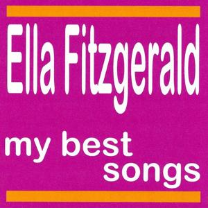 My Best Songs - Ella Fitzgerald