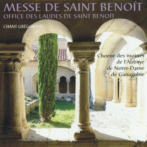 Messe de Saint Benoît - Office des laudes de Saint Benoît