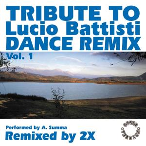 Tribute to Lucio Battisti Dance Remix, Vol. 1 (Remixed By 2x)