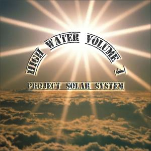 High Water, Vol. 4 (Project Solar System)