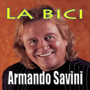 Armando Savini (Musica italiana, Ballo liscio)