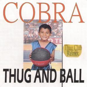 Thug and Ball (Thug Club Remix)