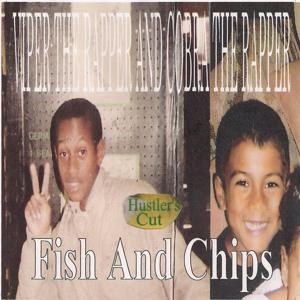 Fish and Chips (Hustler's Cut)