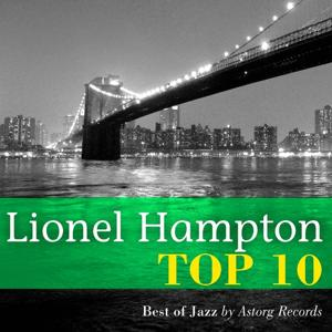 Lionel Hampton Relaxing Top 10 (Relaxation & Jazz)