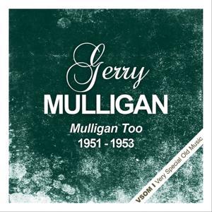 Mulligan Too (1951 - 1953)