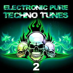 Electronic Pure Techno Tunes Vol.2
