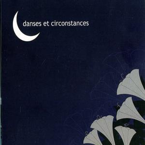 Danses et circonstances
