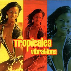 Tropicales Vibrations