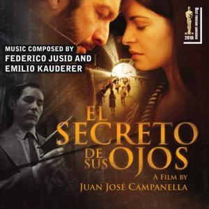 El Secreto de Sus Ojos (The Original Motion Pictures Soundtrack) (The Secret In Their Eyes, By Juan José Campanella)