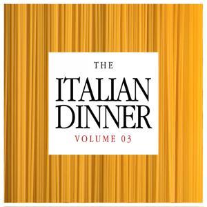 The Italian Dinner, Vol. 3