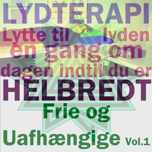 Frie og uafhængige, vol.1
