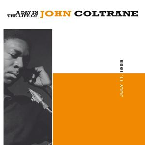 A Day in the Life of John Coltrane, July 11 1958