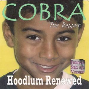 Cobra the Rapper (Futuristic Space Age Version)