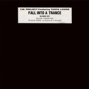 Fall Into a Trance (97 Re-Edit)