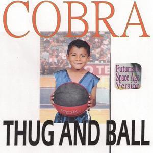 Thug and Ball (Futuristic Space Age Version)