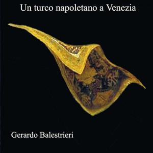 Un turco napoletano a venezia