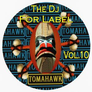 The Dj for Label, Vol.10