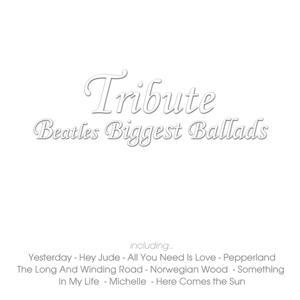 Tribute Beatles Biggest Ballads