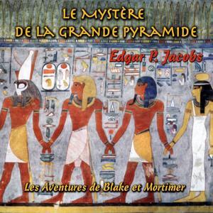 Les aventures de Black et Mortimer : Le mystère de la grande pyramide