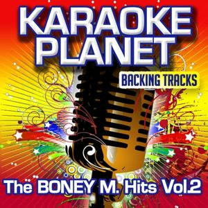 The Boney M. Hits, Vol. 2 (Karaoke Planet)