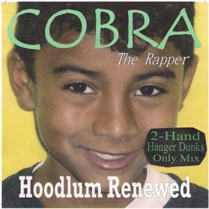 Hoodlum Renewed (2-Hand Hanger Dunks Only Mix)
