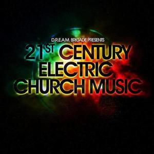 21st Century Electric Church Music