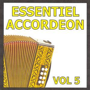 Essentiel Accordéon, vol. 5