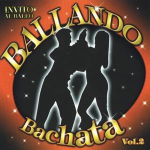 Ballando Bachata, Vol. 2