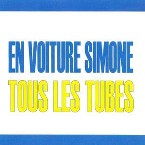 Tous les tubes - En voiture Simone