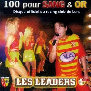 100 pour sang & or (Disque officiel du Racing Club de Lens)