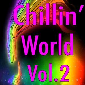 Chillin' World, Vol. 2