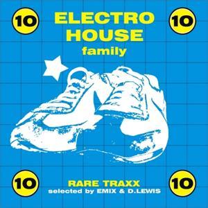 Electro House Family, Vol. 10