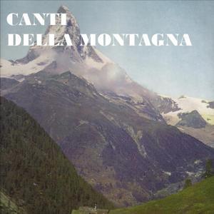 Canti della montagna