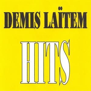 Demis Laïtem - Hits