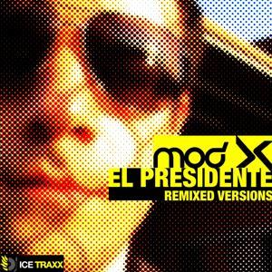 El Presidente - Remixed Versions