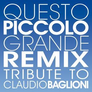 Questo piccolo grande remix (Tribute to Claudio Baglioni)