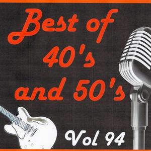 Best of 40's and 50's, Vol. 94