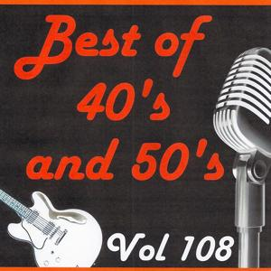Best of 40's and 50's, Vol. 108