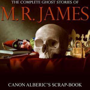 Canon Alberic's Scap-Book
