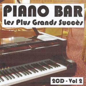 Piano bar : Les plus grands succès, Vol. 2