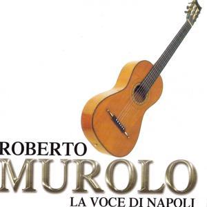 Roberto Murolo La Voce Di Napoli