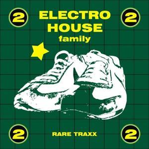 Electro House Family, Vol. 2 (Rare Traxx)